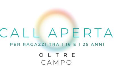 OLTRE CAMPO – CALL aperta per giovani tra i 16 e 25 anni